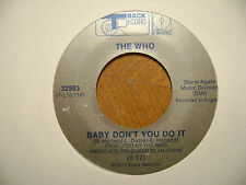 SILVER/BLUE TRACK 45  RECORD/ THE WHO/JOIN TOGETHER/BABY DON'T YOU DO IT/ VG+/EX