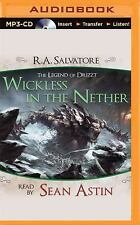 Wickless in the Nether : A Tale from the Legend of Drizzt by R. A. Salvatore...