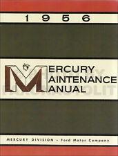 1956 Mercury Shop Manual - Monterey Monclair Custom Medalist Repair Service Book