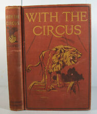 Circus 1927 Zora Lion Tamer Jaguar Elephants Clowns Dog Skye Terrier by Cooper