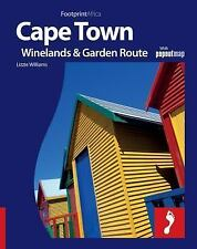 Cape Town, The Winelands & Garden Route: Full colour regional travel guide to Ca