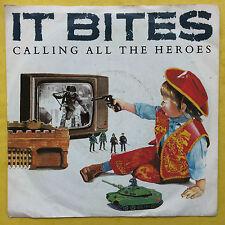 IT BITES - Calling All The Heroes / Strange But True - Virgin VS-872 Ex