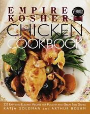 Empire Kosher Chicken Cookbook: 225 Easy and Elegant Recipes for Poultry and