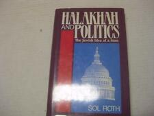 Halakhah and Politics: The Jewish Idea of the State by Sol Roth