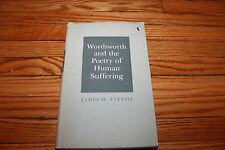 Wordsworth and The Poetry of Human Suffering James H Averill- M H Abrams signed