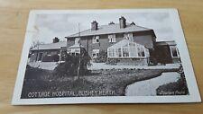 HOSPITAL,  COTTAGE HOSPITAL BUSHEY HEATH  near  WATFORD  &  BARNET,  OLD  PC,