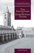 Institution of Intellectual Values: Realism and Idealism in Higher-ExLibrary