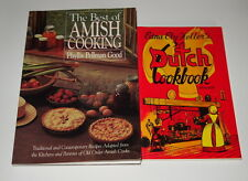 The Best of Amish Cooking by Phyllis Good and  Dutch Cookbook by Edna Heller