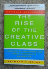 Rise of the Creative Class Richard Florida Leisure Work Community Sociology Arts