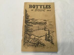 Bottles of Bygone Days by Don Colcleaser 8th printing 1968
