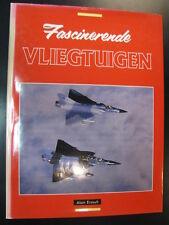 Fascinerende Vliegtuigen door Alain Ernoult