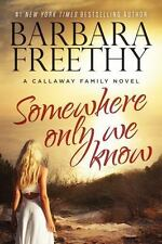 Somewhere Only We Know (The Callaways)-ExLibrary