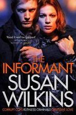 The Informant (The Kaz Phelps Series), Wilkins, Susan, Excellent Book