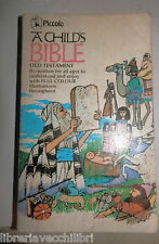 A CHILD S BIBLE In colour The Old Testament Re written for children Anne Edwards