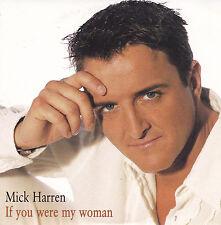 Mick Harren-If You Were My Woman cd single