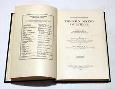 'The Kiln Drying of Lumber' by Arthur Koehler & Rolf Thelen