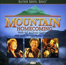 Bill & Gloria Gaither - Mountain Homecoming [New CD]