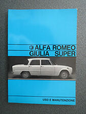 Alfa Romeo Giulia 1600 Super / Instruction Book  03/1971 (ITALIAN)