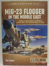 MiG-23 Flogger in the Middle East (Middle East @ War 12)