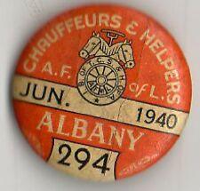 Chauffurs & Helpers Pin Back A.F. Of L Albany June 1940