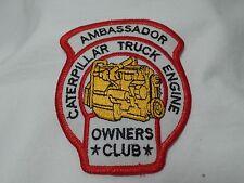 Vintage Ambassador Caterpillar Truck Engine Owners Club Patch