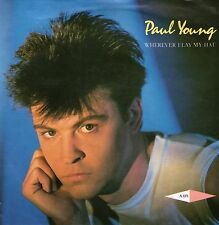 "Paul Young - Wherever I Lay My Hat - 7"" Single"