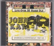 John Kay  # Sparrow & Steppenwolf 1967/68 #    CD USATO Ex/Ex