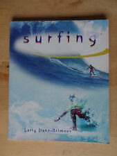 'SURFING' LARRY DANE BRIMNER SURF BOOK 1997 HISTORY EQUIPMENT TIPS ADVICE GUIDE