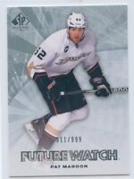 11/12 SP AUTHENTIC FUTURE WATCH ROOKIE RC #182 PAT MAROON 911/999 DUCKS *51067