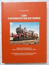 Les Locomotives du Nord : Histoire de Fives Lille Cail Constructeurs du Nord