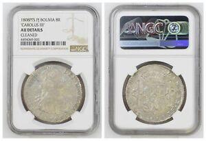 NGC Bolivia 1808 PTS PJ 8 Reales Carolus IV Silver Coin AU