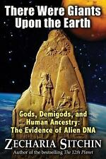 There Were Giants upon the Earth by Zecharia Sitchin (2010, Hardcover)