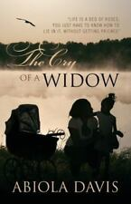 The Cry of a Widow: Life Is a Bed of Roses; You Just Have to Know How to Lie in