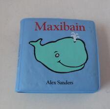 Maxibain - Alex Sanders - Loulou & Cie - Baby Bade Bilderbuch