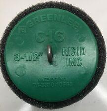 "616 Greenlee Piston for 3-1/2"" Conduit - Imc, Rigid"