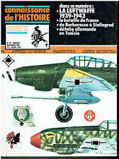 CONNAISSANCE DE L'HISTOIRE N° 29 La luftwaffe 1939-1945 - Barbarossa- Tunisie