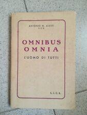 OMNIBUS OMNIA L'UOMO DI TUTTI ALESSI 1948