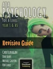 AQA Psychology for A Level Year 1 & AS - Revision Guide Cara Flanagan Dave Berry