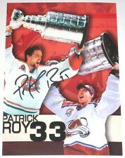 PATRICK ROY SIGNED MONTREAL CANADIENS / COLORADO AVALANCHE PHOTO AUTOGRAPH AUTO!