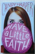 Have a Little Faith by Candy Harper (Simon & Schuster, 2013) NEW book