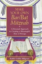 Jossey-Bass Make Your Own... Ser.: Make Your Own Bar/Bat Mitzvah : A Personal...