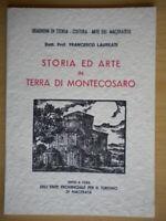 Storia e arte in terra di Montecosarolaureti francesco illustrato marche nuovo