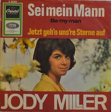 """JODY MILLER - Fue Mein Mann - Jetzt geh `N UNS ` RE estrellas auf - SINGLE 7"""""""