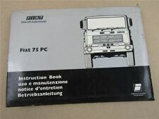 Fiat 75PC LKW Bedienungsanleitung Betrieb Wartung Instruction Book 1977