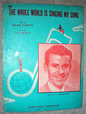 1946 THE WHOLE WORLD IS SINGING MY SONG Sheet Music DENNIS DAY by Mizzy, Curtis