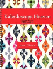 Kaleidoscope Heaven, Quilt Pattern Book by Janna Thomas from Bloc_loc
