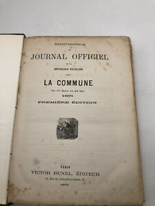 Réimpression du journal officiel de la République Française sous la Commune 1871