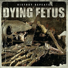 DYING FETUS History Repeats... CD NEW Relapse Records CD7128R
