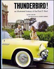 1955-1966 Thunderbird Illustrated History Year by Year 1000 Photos Ford T Bird