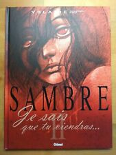 SAMBRE par YSLAIRE tome 2 Je sais que tu viendra Glénat 2003